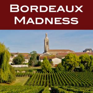 Bordeaux Madness